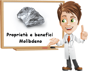 Proprietà e benefici Molibdeno