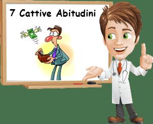 7 Cattive abitudini
